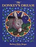 The Donkey's Dream by Barbara Helen Berger