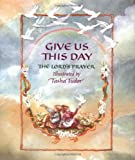 Tudor, Tasha: Give Us This Day