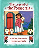 De Paola, Tomie: Legend of the Poinsettia