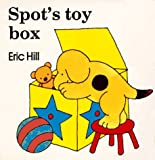 Hill, Eric: Spot's Toy Box
