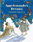 Polacco, Patricia: Appelemando's Dreams