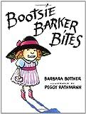 Bottner, Barbara: Bootsie Barker Bites