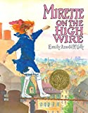 McCully, Emily Arnold: Mirette on the High Wire