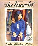 Uchida, Yoshiko: The Bracelet