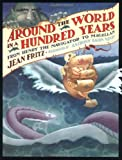 Jean Fritz: Around the World in a Hundred Years