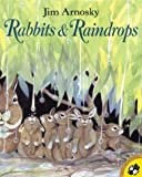 Arnosky, Jim: Rabbits & Raindrops