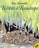 Arnosky, Jim: Rabbits and Raindrops