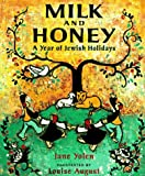 Yolen, Jane: Milk and Honey: A Year of Jewish Holidays