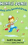 Kline, Suzy: Herbie Jones Sails Into Second Grade