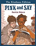 Polacco, Patricia: Pink and Say