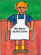 My Apron Book by Eric Carle