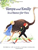 Gauch, Patricia Lee: Tanya and Emily in a Dance for Two