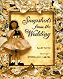 Soto, Gary: Snapshots from the Wedding