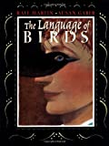 Martin, Rafe: The Language of Birds
