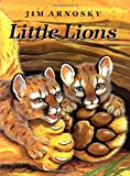 Arnosky, Jim: Little Lions