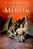 Barron, T. A.: The Fires of Merlin (Lost Years Of Merlin)