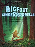 Johnston, Tony: Bigfoot Cinderrrrrella