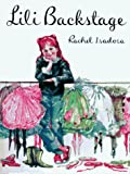 Isadora, Rachel: Lili Backstage