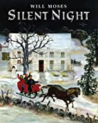 Silent Night by Will Moses