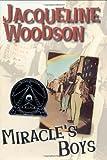 Woodson, Jacqueline: Miracle's Boys (Coretta Scott King Author Award Winner)