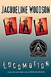 Woodson, Jacqueline: Locomotion (Coretta Scott King Author Honor Books)