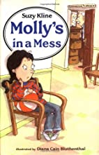 Molly's in a mess by Suzy Kline
