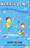 Kline, Suzy: Herbie Jones & the Second Grade Slippers