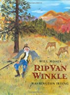Rip Van Winkle by Will Moses