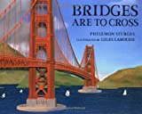 Sturges, Philemon: Bridges Are to Cross