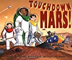 Touchdown Mars! by Peggy Wethered