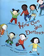 How Can You Dance by Rick Walton