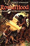 Springer, Nancy: Rowan Hood, Outlaw Girl of Sherwood Forest