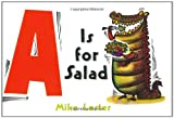 Lester, Mike: A Is for Salad
