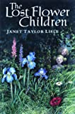 Lisle, Janet Taylor: The Lost Flower Children