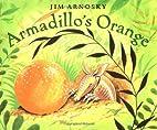 Armadillo's Orange by Jim Arnosky