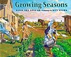 Growing Seasons by Elsie Lee Splear