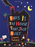Taback, Simms: This Is the House That Jack Built