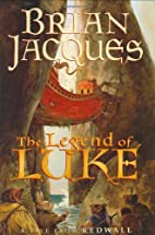 The Legend of Luke (Redwall, Book 12) by…