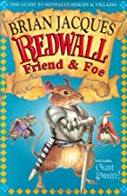 Redwall Friend & Foe by Brian Jacques