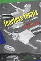 Fearless Fernie: Hanging Out with Fernie &…