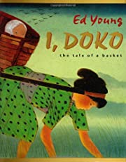 I, Doko: The Tale of a Basket by Ed Young