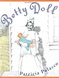 Polacco, Patricia: Betty Doll
