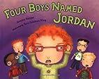 Four Boys Named Jordan by Jessica Harper