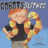 Hunter, Ryan Ann: Robots Slither