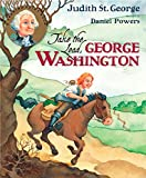 St. George, Judith: Take the Lead, George Washington (Turning Point Books)