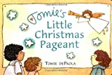 De Paola, Tomie: Tomie's Little Christmas Pageant