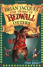 The Tribes of Redwall: Otters by Brian…