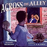 Michelson, Richard: Across the Alley