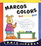 Marcos Colors: Red, Yellow, Blue (Barker…