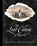 Fritz, Jean: The Lost Colony of Roanoke